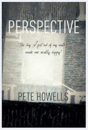 Perspective By Pete Howells